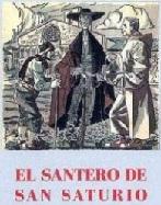 El Santero san Saturio